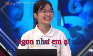 Nữ thí sinh Olympia nói 'ngon như em ạ' khiến trường quay bật cười