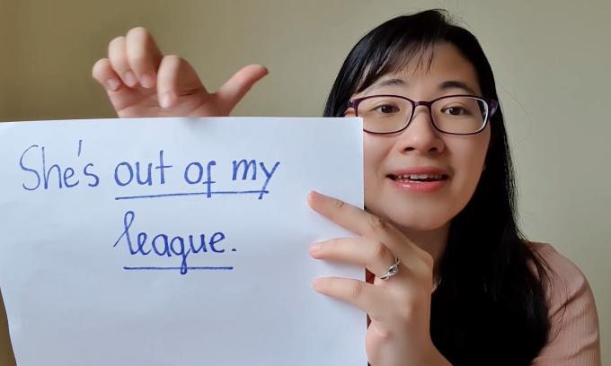 'Out of my league' nghĩa là gì?
