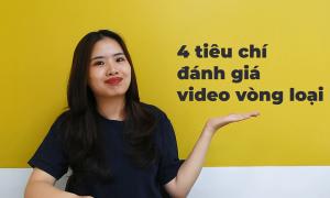 4 tiêu chí đánh giá video vòng loại The Debate Challenge